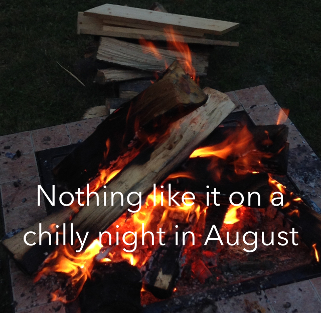 Nothing like it on a chilly night in August