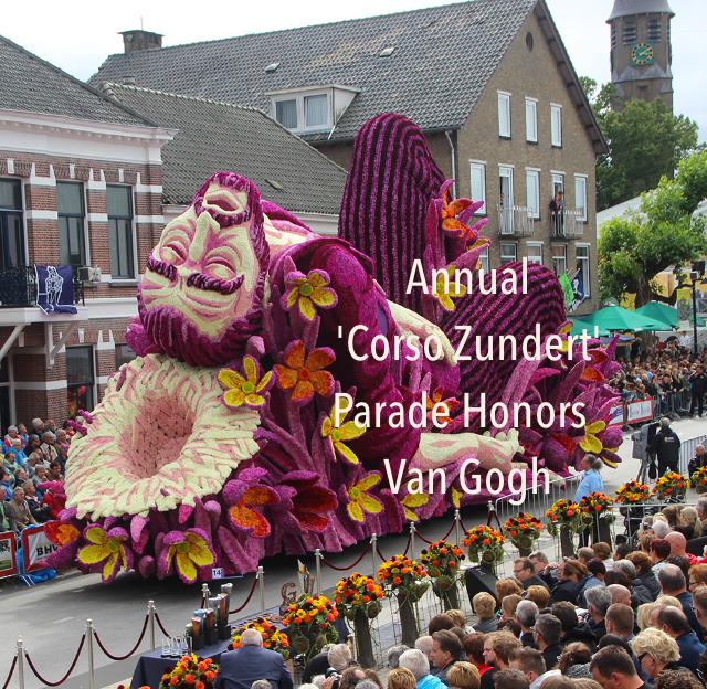 Annual                            'Corso Zundert'                                          Parade Honors                            Van Gogh