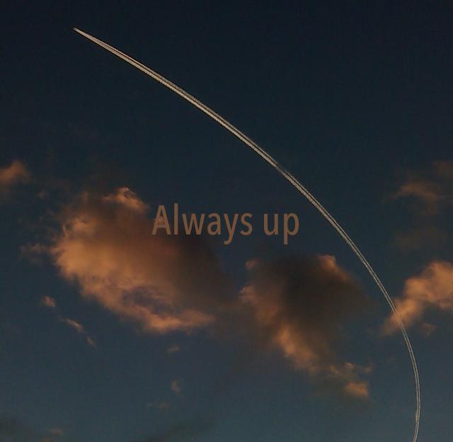Always up