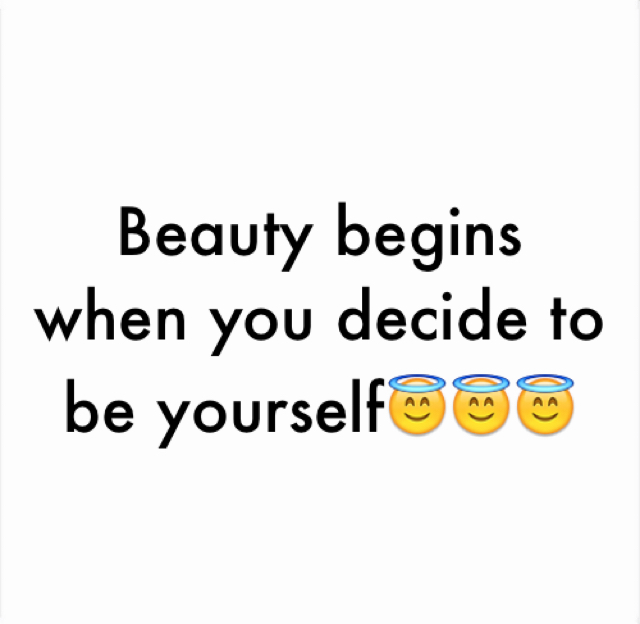 Beauty begins when you decide to be yourself😇😇😇