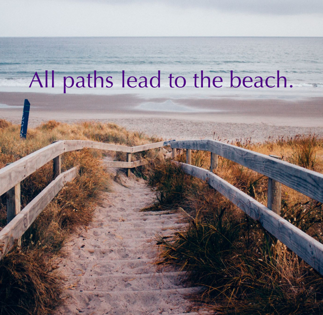 All paths lead to the beach.