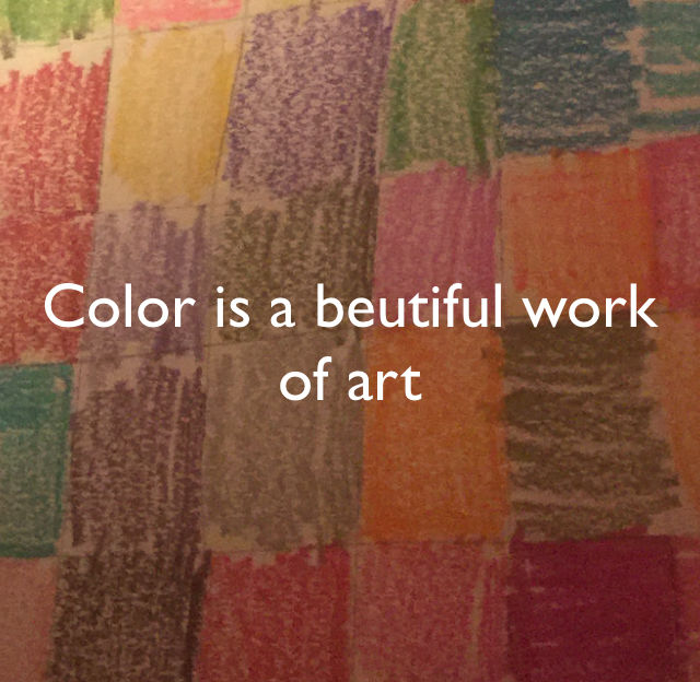Color is a beutiful work of art