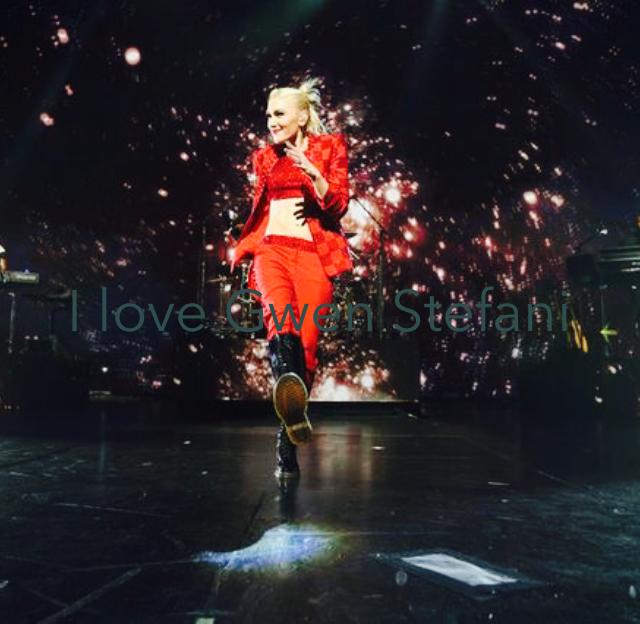 I love Gwen Stefani