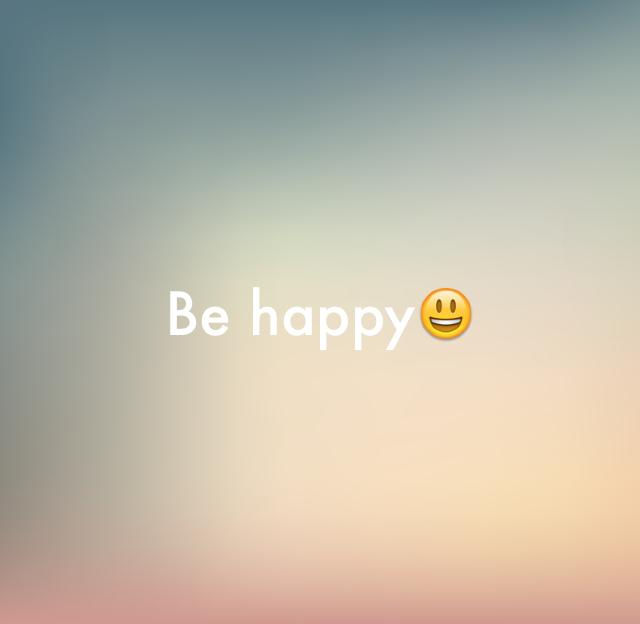 Be happy😃