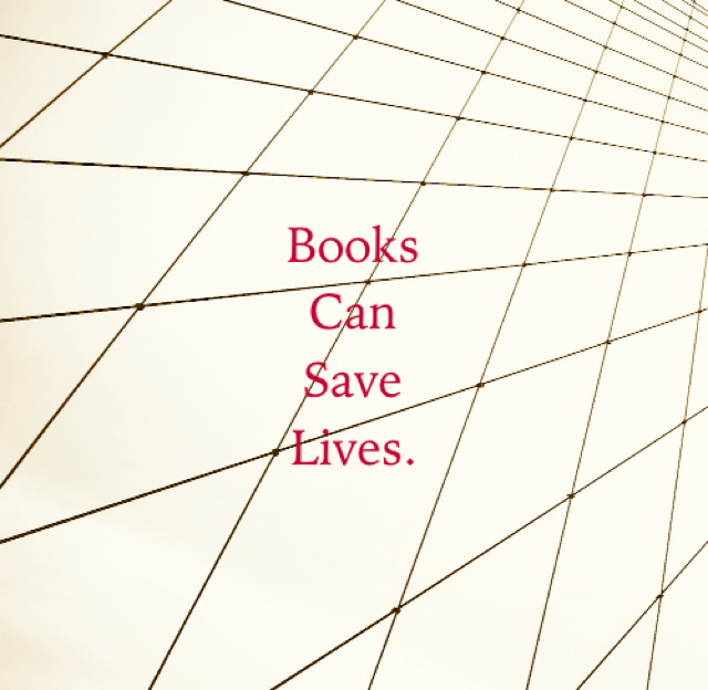 Books Can Save Lives.