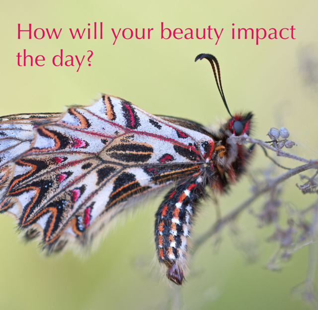 How will your beauty impact the day?
