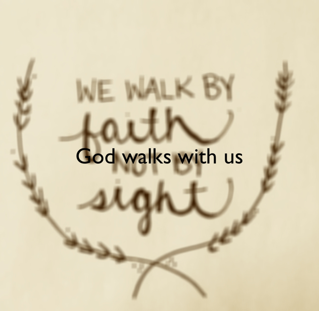 God walks with us