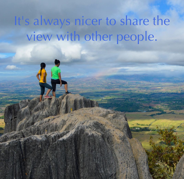 It's always nicer to share the view with other people.