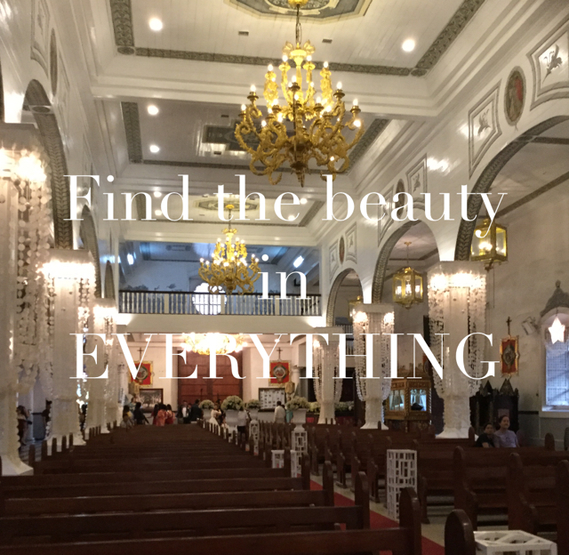 Find the beauty in  EVERYTHING