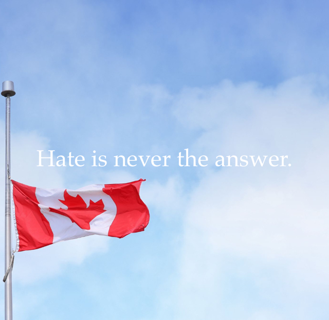 Hate is never the answer.