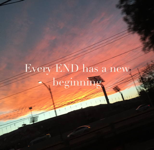 Every END has a new beginning