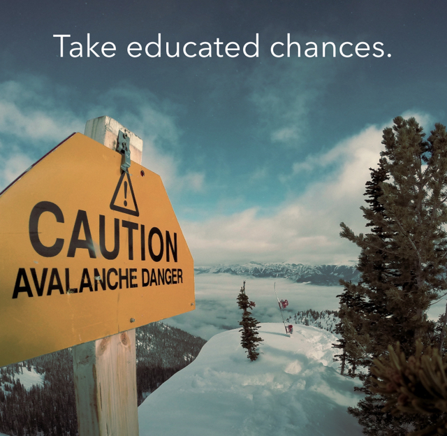 Take educated chances.