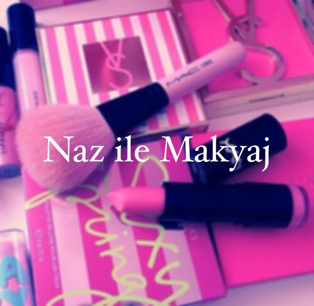 Naz ile Makyaj