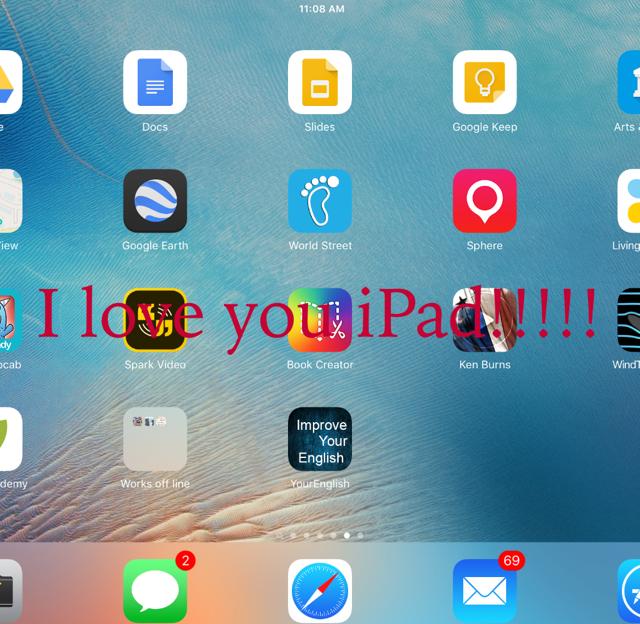 I love you iPad!!!!!