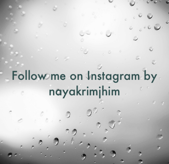 Follow me on Instagram by nayakrimjhim