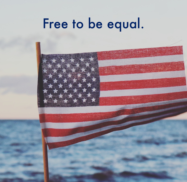 Free to be equal.