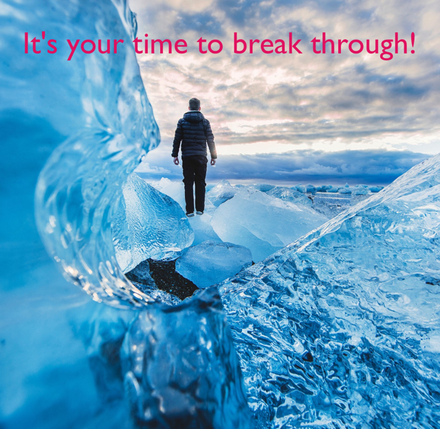 It's your time to break through!