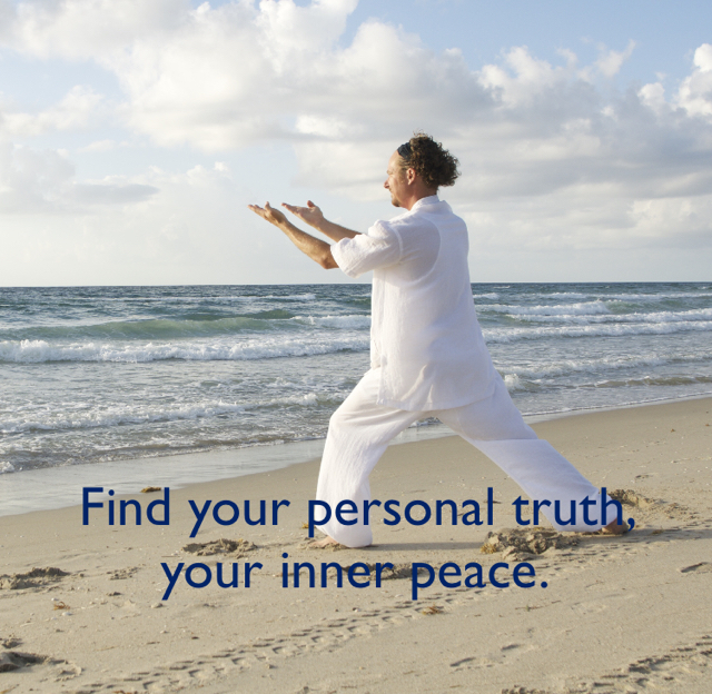 Find your personal truth, your inner peace.