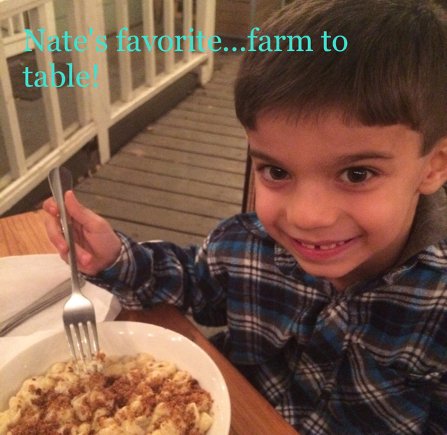 Nate's favorite...farm to table!