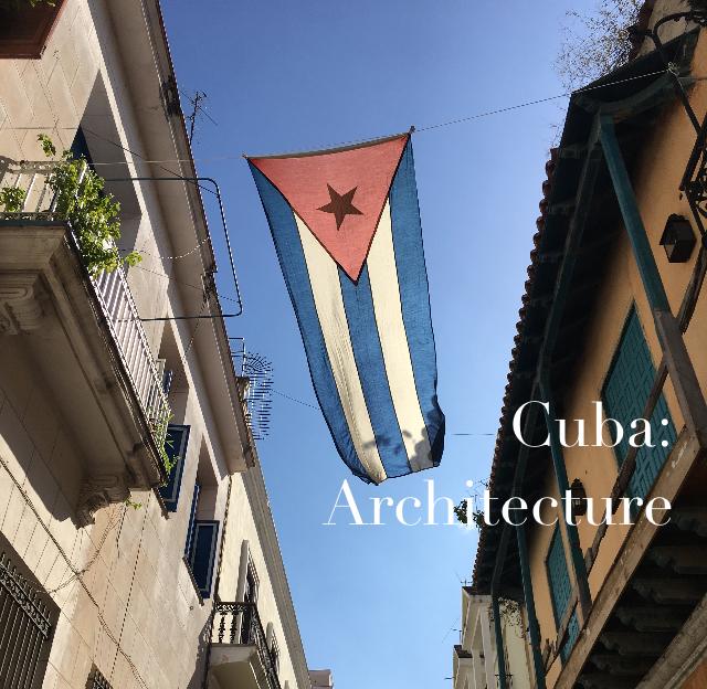 Cuba: Architecture