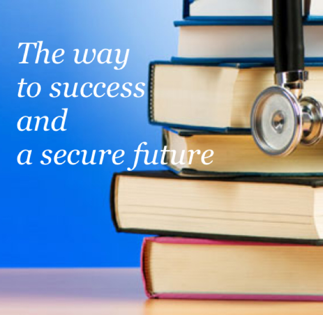 The way  to success and  a secure future