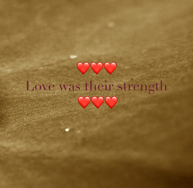 ❤️❤️❤️ Love was their strength                   ❤️❤️❤️