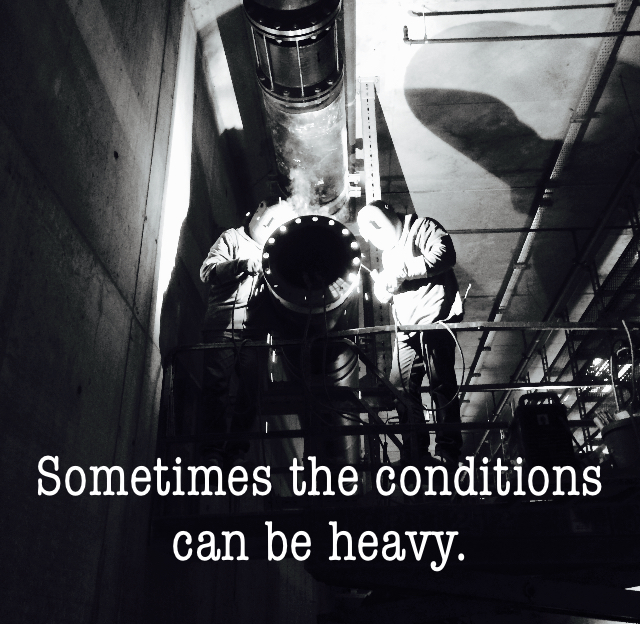 Sometimes the conditions can be heavy.