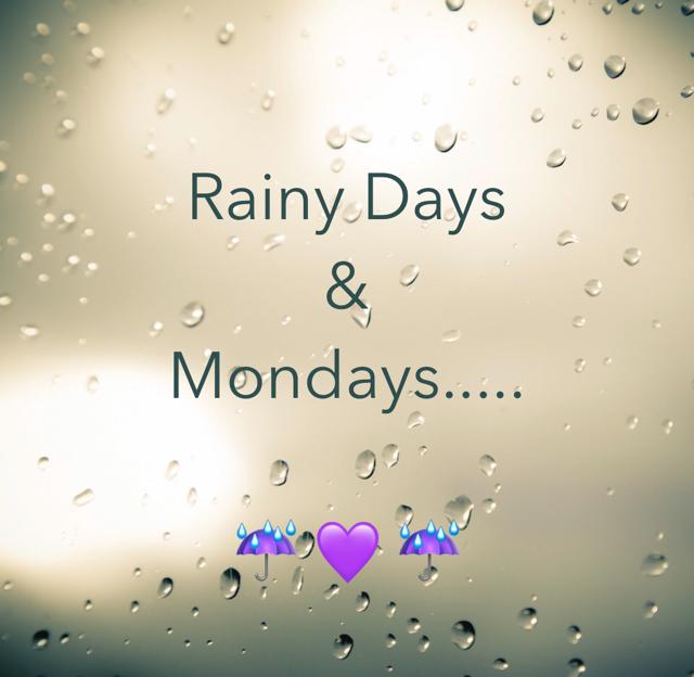 Rainy Days & Mondays..... ☔️ 💜 ☔️