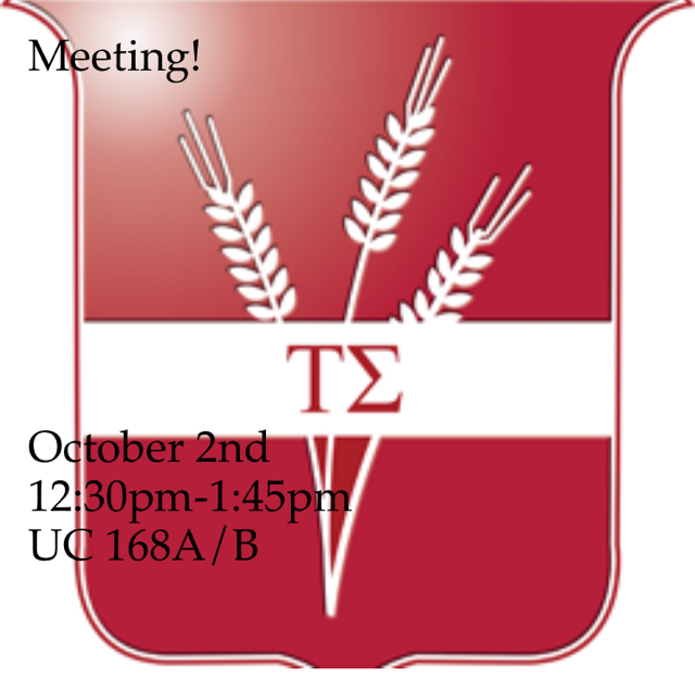 Meeting!  October 2nd  12:30pm-1:45pm                UC 168A/B