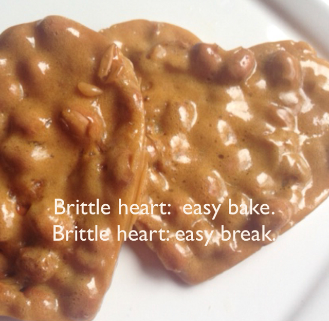 Brittle heart:  easy bake. Brittle heart: easy break.