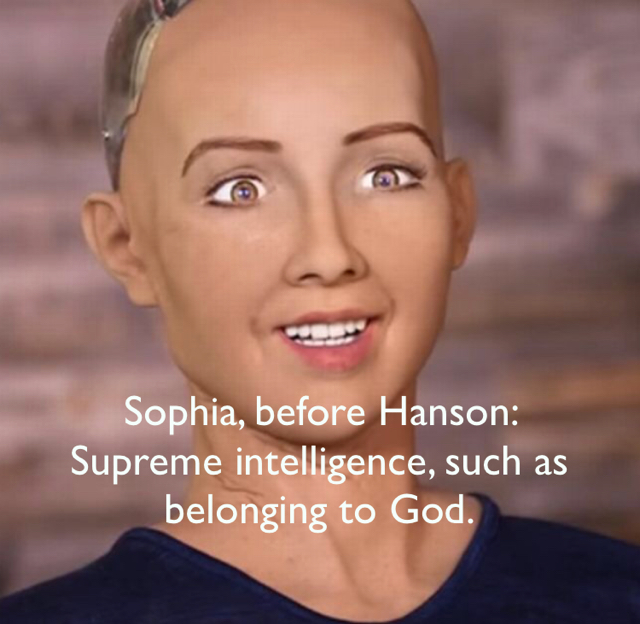 Sophia, before Hanson:                    Supreme intelligence, such as belonging to God.