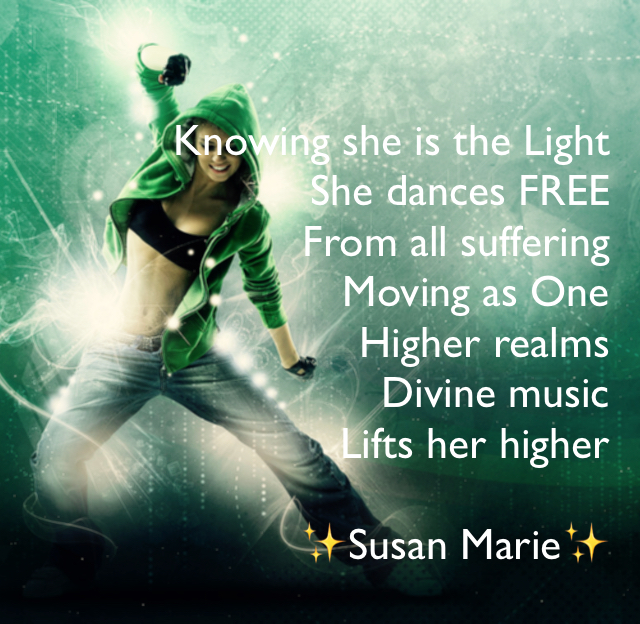 Knowing she is the Light She dances FREE From all suffering  Moving as One Higher realms Divine music  Lifts her higher ✨Susan Marie✨