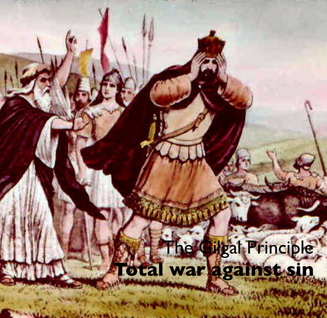The Gilgal Principle Total war against sin