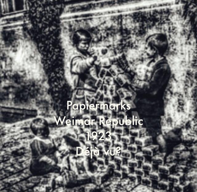 Papiermarks Weimar Republic 1923 Déjà vu?