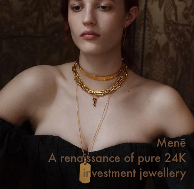 Menē  A renaissance of pure 24K investment jewellery