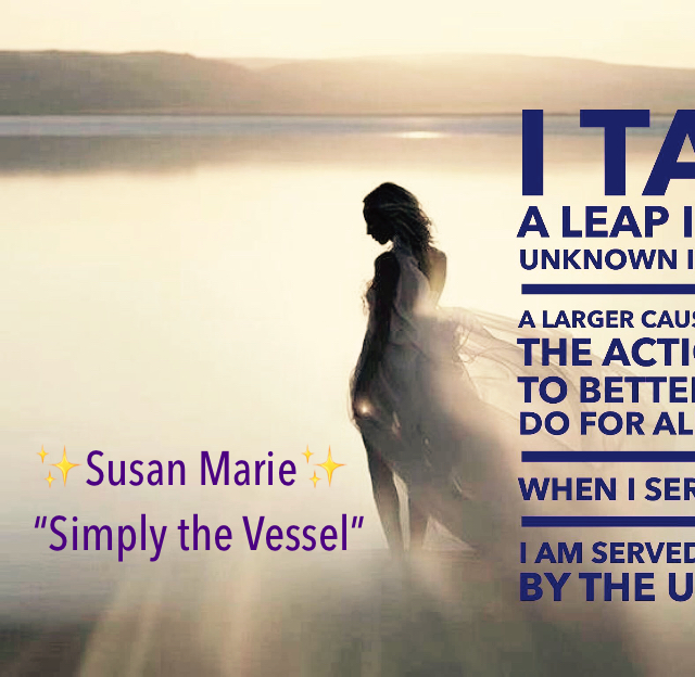 """✨Susan Marie✨      """"Simply the Vessel"""""""