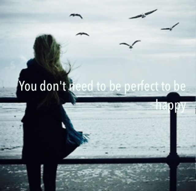 You don't need to be perfect to be happy