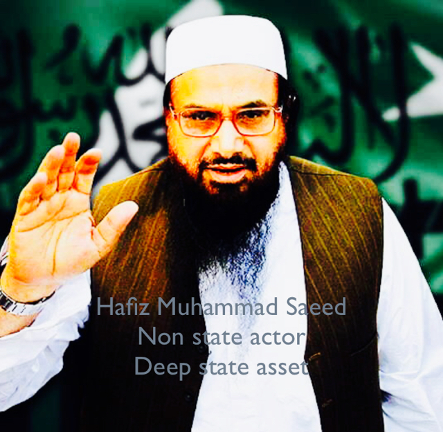 Hafiz Muhammad Saeed Non state actor Deep state asset