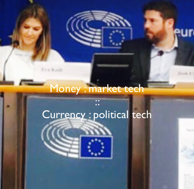 Money : market tech  ::  Currency : political tech