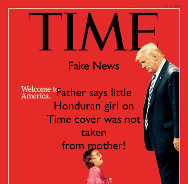 Fake News Father says little  Honduran girl on  Time cover was not  taken  from mother!