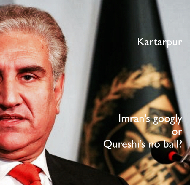 Kartarpur Imran's googly  or  Qureshi's no ball?