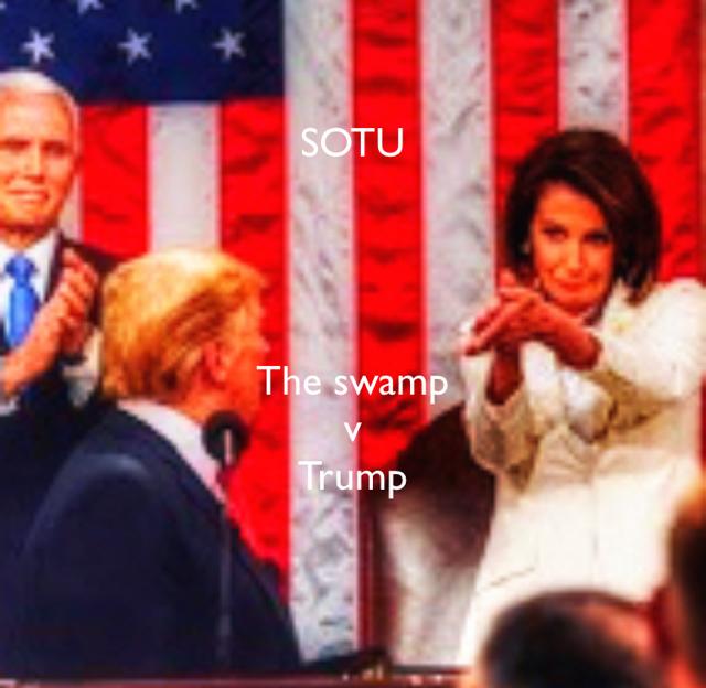 SOTU The swamp  v Trump