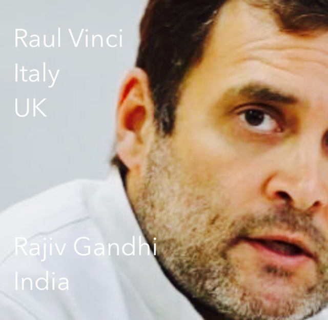 Raul Vinci Italy UK Rajiv Gandhi India