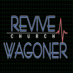 Revive Church Wagoner